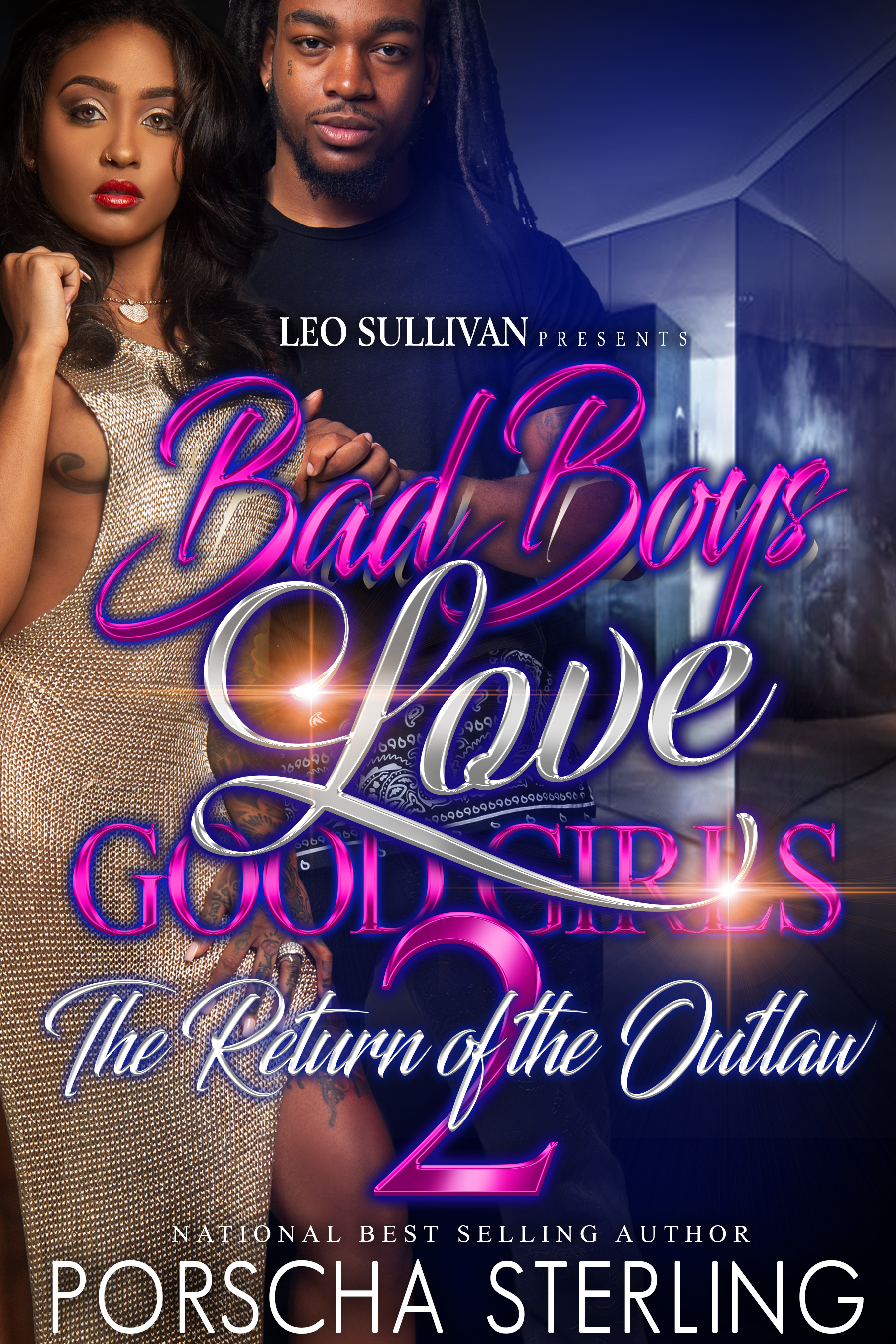 Bad Boys Love Good Girls: The Return of the Outlaw 2