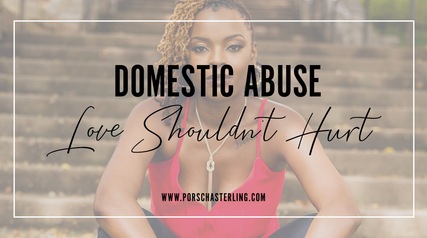 Domestic Abuse Love Shouldn't Hurt