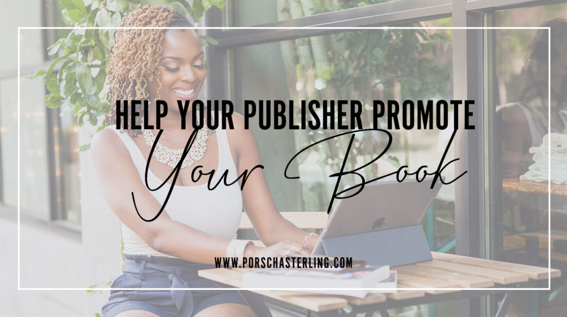How To Help Your Publishing Company Promote Your Book