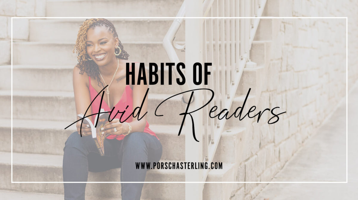 Keep on Reading Learn The Habits Of Avid Readers