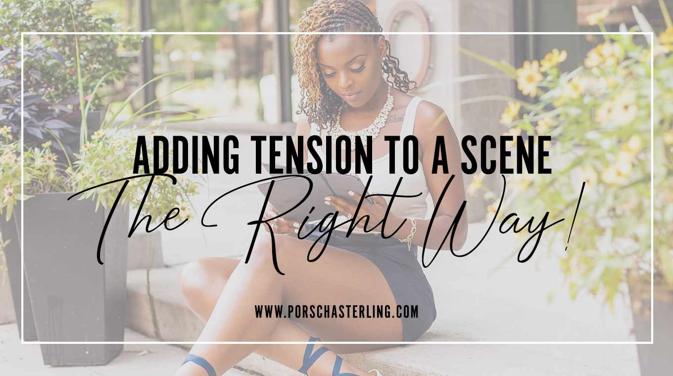 Adding Tension To a Scene The Right Way!
