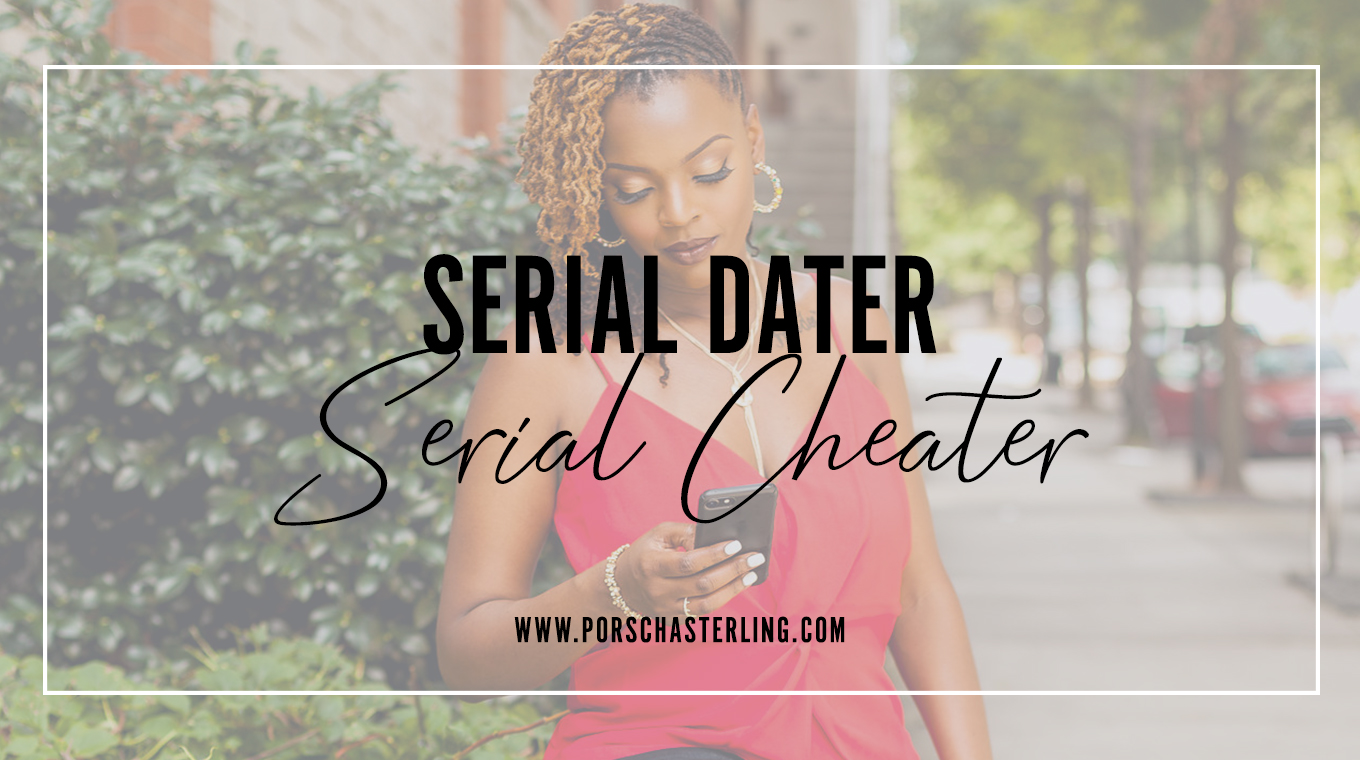 Serial Dater Serial Cheater
