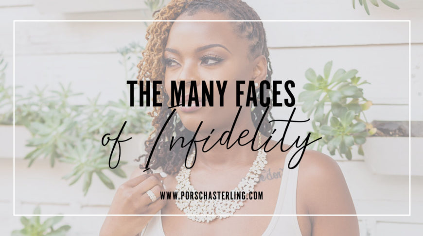 The Many Faces Of Infidelity