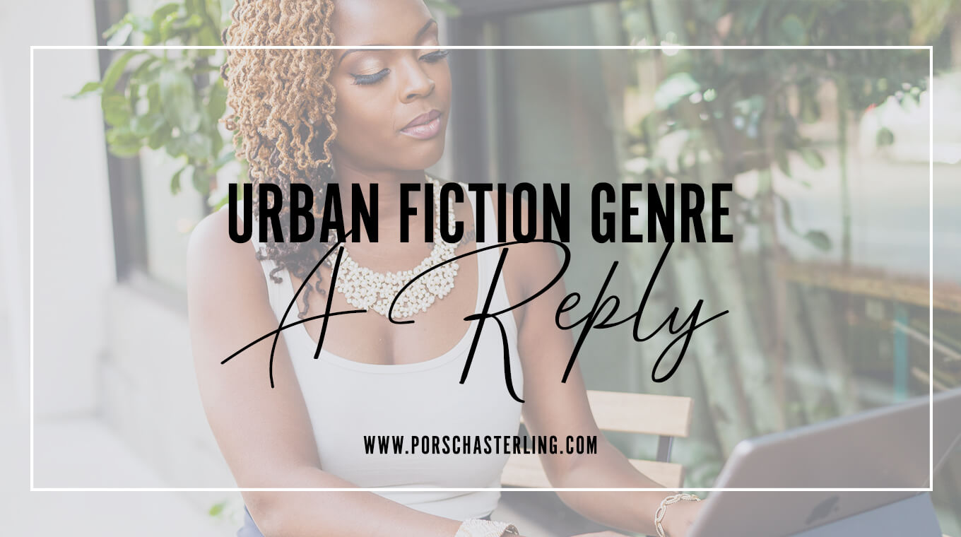 Urban Fiction Genre A Reply to a Reader